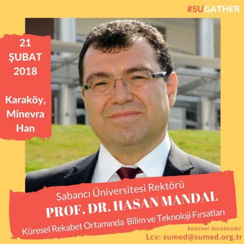 Sabancı Üniversitesi Rektörü Prof. Dr. Hasan Mandal Mezunlar İle Buluşuyor